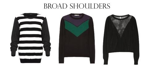 Broad Shoulder
